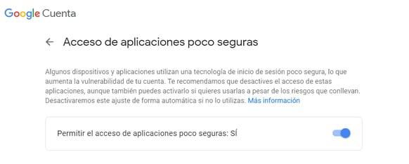 Configuración cuenta correo Google, permitir el acceso de aplicaciones poco seguras: sí